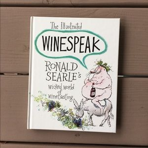 The Illustrated Winespeak by Ronald Searle